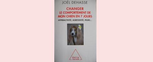 Changer le comportement de mon chien en 7 jours par Joël Dehasse